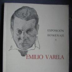 Libros de segunda mano: EMILIO VARELA 1.962 / EXPOSICION HOMENAJE. Lote 71780511