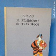 Libri di seconda mano: PICASSO: EL SOMBRERO DE TRES PICOS. . Lote 72229951