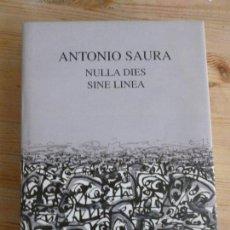 Libros de segunda mano: ANTONIO SAURA NULLA DIES SINE LINEA CRAMER, PATRICK EDITOR. 1999 SIN PAGINAR. Lote 72291127