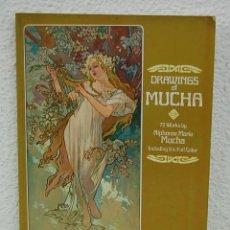 Libros de segunda mano: DRAWINGS OF MUCHA. 70 WORKS BY ALPHONSE MARIA MUCHA. DOVER PUBLICATION 1978.. Lote 72293275