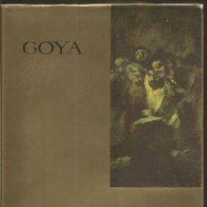 Libros de segunda mano: GOYA. 5 TOMOS. LOS AGUAFUERTES/LAS PINTURAS NEGRAS/LOS RETRATOS/LOS CARTONES PARA TAPICES/LA PINTURA. Lote 72383775