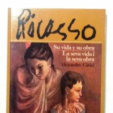 Libros de segunda mano: PICASSO. SU VIDA Y SU OBRA . CASTELLANO / CATALAN. ALEXANDRE CIRICI . Lote 72603251
