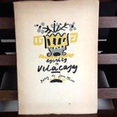 Libros de segunda mano: 8299 - ESCRITS DE VILACASAS. EJEMPLAR Nº 198. EDIT. ALBOR. 1954.. Lote 72881775