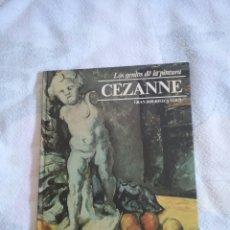 Libros de segunda mano: LIBRO, LOS GENIOS DE LA PINTURA, CEZANNE. GRAN BIBLIOTECA SARPE. 1979. Lote 72915194