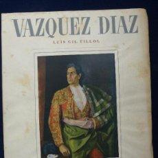 Libri di seconda mano: LUIS GIL FILLOL. DANIEL VÁZQUEZ DÍAZ. AÑO 1947. Lote 73353979