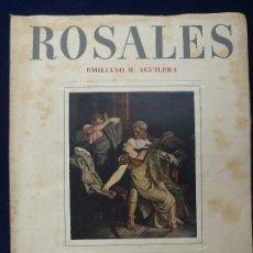 Libros de segunda mano - EMILIANO M. AGUILERA. ROSALES. - 73356327