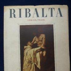 Libri di seconda mano: LUIS GIL FILLOL. RIBALTA. AÑO 1948. Lote 73358727