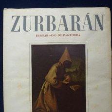 Libri di seconda mano: BERNARDINO DE PANTORBA. ZURBARÁN. AÑO 1953. Lote 73371403