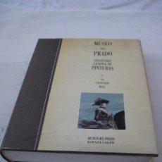 Libros de segunda mano: MUSEO DEL PRADO - INVENTARIO GENERAL DE PINTURAS I - LA COLECCION REAL.. Lote 73413135