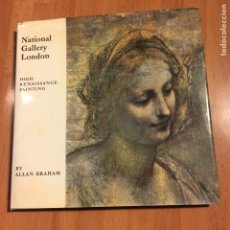 Libros de segunda mano: LIBRO NATIONAL GALLERY LONDON.ALLAN BRAHAM 1971. Lote 73501711