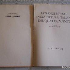 Libros de segunda mano: GRANDES MAESTROS DE LA PINTURA ITALIANA DEL CUATROCIENTOS.. . Lote 73585127