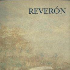Libros de segunda mano: ARMANDO REVERÓN /1889-1954/ -EXPO ANTOLÓGICA EN PALACIO DE VELÁZQUEZ / REINA SOFÍA-. Lote 74627227