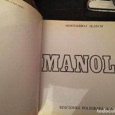 Libros de segunda mano: MANOLO, ESCULTURA PINTURA DIBUJO. Lote 74728423