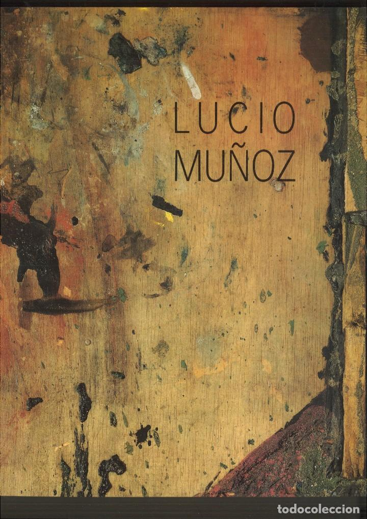 LUCIO MUÑOZ. MINISTERIO DE CULTURA (Libros de Segunda Mano - Bellas artes, ocio y coleccionismo - Pintura)