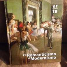 Libros de segunda mano: DEL ROMANTICISMO AL MODERNISMO- TOMO 2-. Lote 75076463