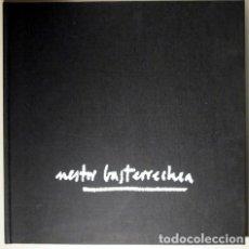 Libros de segunda mano: NESTOR BASTERRECHEA ARZADUN - SAN SEBASTIÁN 1977 - MOLT IL·LUSTRAT. Lote 75180021