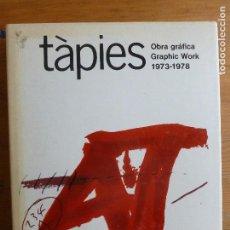 Libros de segunda mano: TAPIES. OBRA GRAFICA 1947-1972.GRAPHIC WORK 1947 - 1972 TAPIES, ANTONI EDITORIAL: EDITORIAL GUSTAV. Lote 75730703