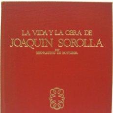 Libros de segunda mano: BERNARDINO DE PANTORBA - LA VIDA Y LA OBRA DE JOAQUÍN SOROLLA. EXTENSA, 1970.. Lote 75782651