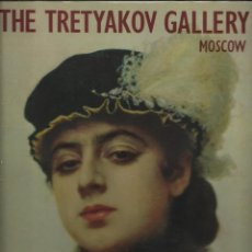 Libros de segunda mano: THE TRETYAKOV GALLERY, MOSCOW. Lote 76779019
