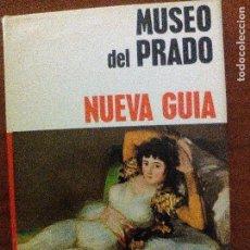 Libros de segunda mano: MUSEO DEL PRADO. NUEVA GUÍA.. Lote 77816109