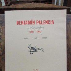Libros de segunda mano: BENJAMÍN PALENCIA Y EL SURREALISMO (1926-1936). 1994. . Lote 77816981