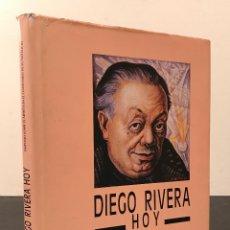 Libros de segunda mano: DIEGO RIVERA HOY - 1ª EDICIÓN - SIMPOSIO SOBRE EL ARTISTA EN EL CENTENARIO NATALICIO: 1886-1986. Lote 78314401