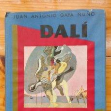 Libros de segunda mano: DALI - JUAN ANTONIO GAYA NUÑO. Lote 78415729