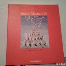 Libros de segunda mano: TEATRE- MUSEU DALI TUSQUETS ELECTA 1994. J.L. GIMENEZ-FRONTIN. Lote 79052541