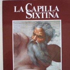 Libros de segunda mano: LA CAPILLA SIXTINA - FABRIZIO MANCINELLI - EDIZIONI MUSEI VATICANI. Lote 79759589