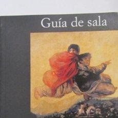 Libros de segunda mano: GOYA: PINTURAS NEGRAS DE VALERIANO BOZAL, GUÍA DE SALA (ALIANZA EDITORIAL). Lote 79914073