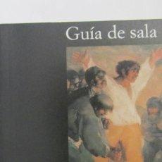 Libros de segunda mano: GOYA DE MANUELA B. MENA MARQUÉS (GUIA DE SALA, ALIANZA). Lote 79914465