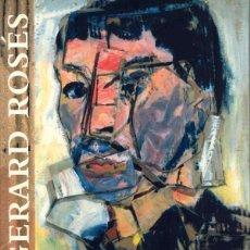 Libros de segunda mano: GERARD ROSÉS - CONTEMPORANEÏTAT AMB TRADICIÓ. Lote 80474801