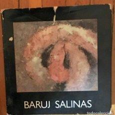 Libros de segunda mano: BARUJ SALINAS - TEXTOS DE GLORIA MOURE, CARLOS FRANQUI, WIFREDO FERNÁNDEZ Y JOSÉ ÁNGEL VALENTE. Lote 81125228