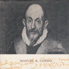Libros de segunda mano: MANUEL B. COSSÍO. EL GRECO. BARCELONA, 1972.. Lote 81495052