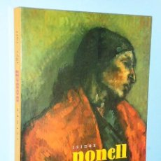 Libros de segunda mano: ISIDRE NONELL 1872-1911. Lote 81568852