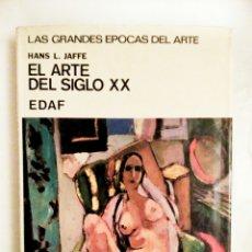 Libros de segunda mano - El arte en siglo XX, Hans L. Jaffe - 81856475