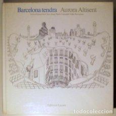 Libros de segunda mano: ALTISENT, AURORA - CIRICI, ALEXANDRE - BARCELONA TENDRA [ BARCELONA TENDRA, BOTIGUES DE BARCELONA, S. Lote 81920078