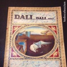 Libros de segunda mano: DALI...DALI...DALI. EDITORIAL GALAXIS. 1974. PRIMERA EDICIÓN.. Lote 82094628