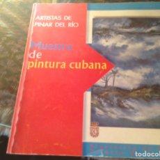 Libros de segunda mano: EXPOSICION PINTURA CUBANA. Lote 82109767