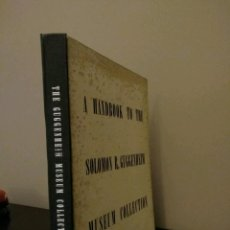 Libros de segunda mano: A HANDBOOK TO THE SOLOMON R. GUGGENHEIM MUSEUM COLLECTION NEW YORK 1959 UNICO. Lote 82132808