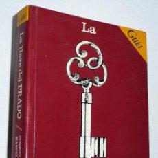 Libros de segunda mano - Guía Museo La llave del Prado - Consuelo Luca de Tena, Manuela Mena (Silex, 1982) - 82492588