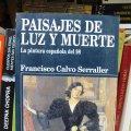 Libros de segunda mano: Paisajes de luz y muerte: la pintura española del 98 (Francisco Calvo Serraller) TusQuets ARTE. Lote 83519640