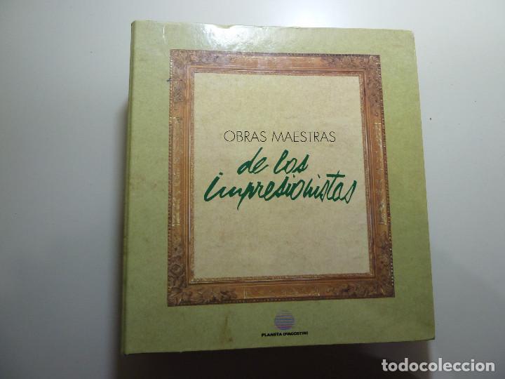 OBRAS MAESTRAS DE LOS IMPRESIONISTAS - PLANETA DEAGOSTINI (Libros de Segunda Mano - Bellas artes, ocio y coleccionismo - Pintura)