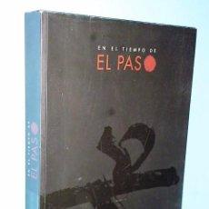 Libros de segunda mano: EN EL TIEMPO DE EL PASO. Lote 84530356