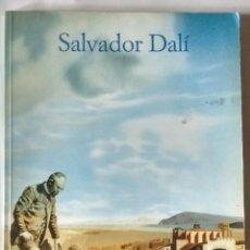 Libros de segunda mano: SALVADOR DALÍ VIDA Y OBRA CRONOLOGÍA EDICIÓN ESPAÑOLA 1990 PRINTED IN GERMANY. Lote 84876476