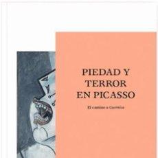 Libros de segunda mano: 'PIEDAD Y TERROR EN PICASSO. EL CAMINO A GUERNICA' (2017), CATÁL. EXPO. Mº REINA SOFÍA, PRECINTADO. Lote 85098736
