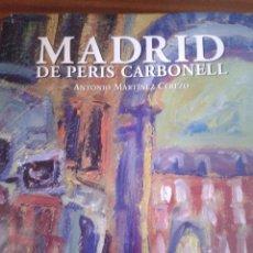Libros de segunda mano: PERIS CARBONELL. Lote 85418400