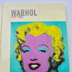 Libros de segunda mano: L- 3717. ANDY WARHOL, POP ART. ED. POLIGRAFA. 2006.. Lote 85626696