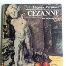 Libros de segunda mano: CEZANNE LOS GENIOS DE LA PINTURA Nº 2. Lote 86213444