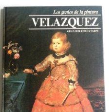 Libros de segunda mano: VELAZQUEZ LOS GENIOS DE LA PINTURA Nº 1. Lote 86213552